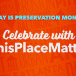 31 Ways to Celebrate Preservation Month